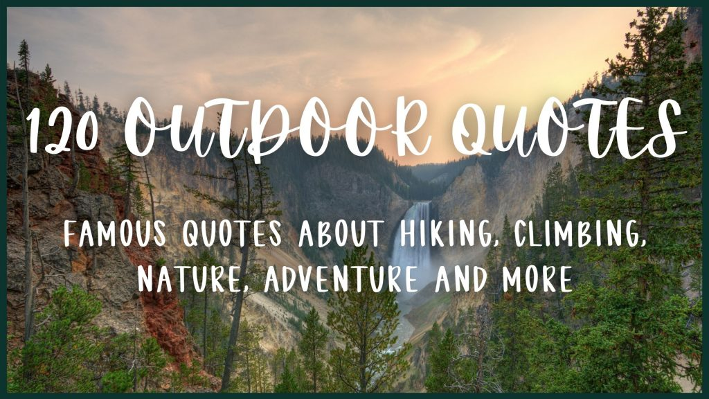 """Cover Image for 120 Outdoor Quotes - Backgrounds of mountains and waterfall with text """"120 Outdoor Quotes"""" in script font"""